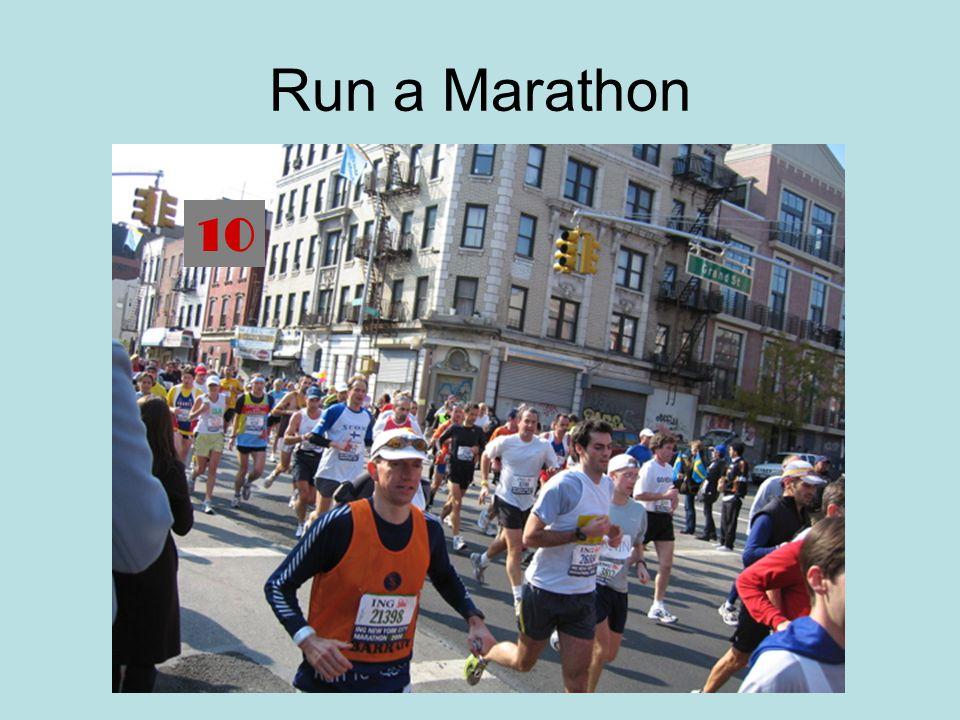 Run a Marathon 10