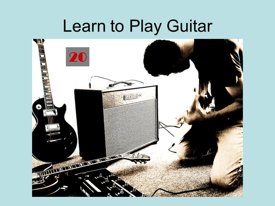 Learn to Play Guitar 20