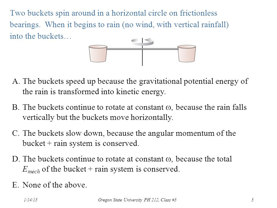 Two buckets spin around in a horizontal circle on frictionless bearings.
