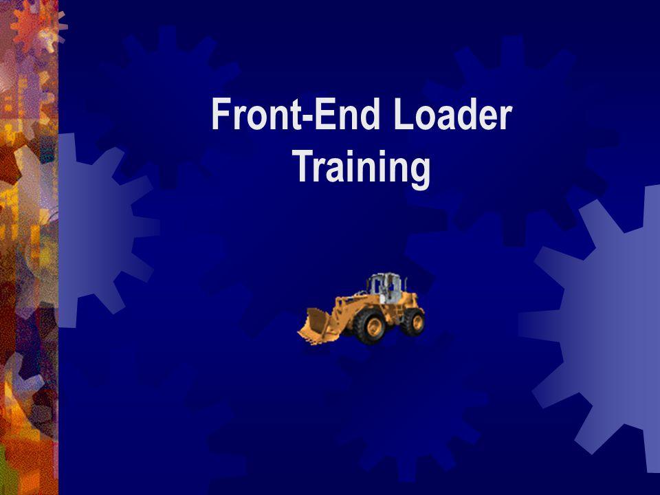 Front-End Loader Training