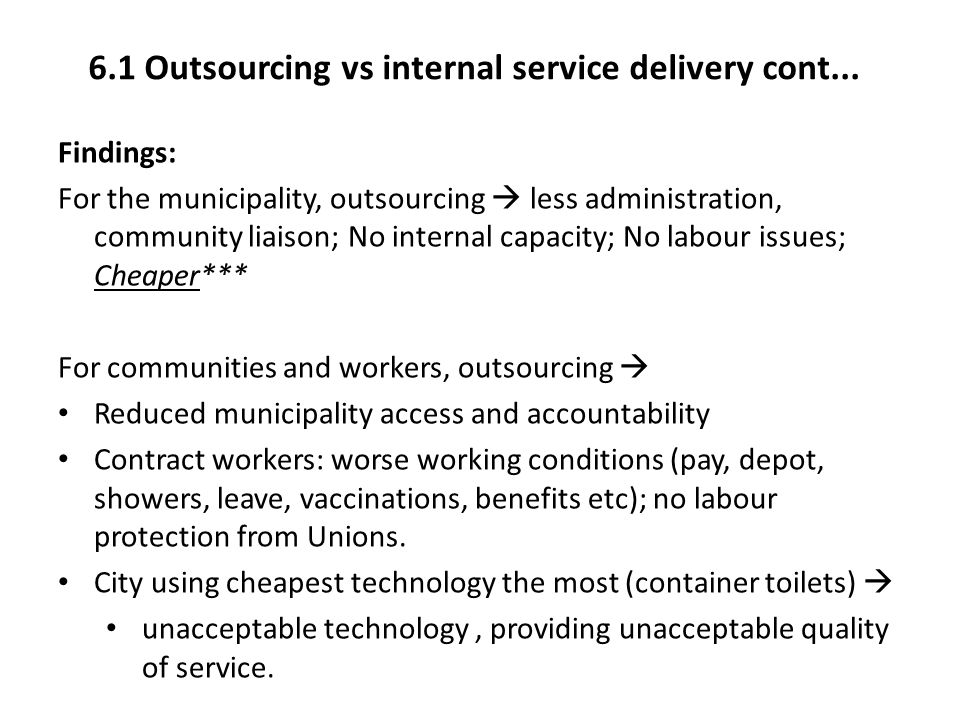 6.1 Outsourcing vs internal service delivery cont...