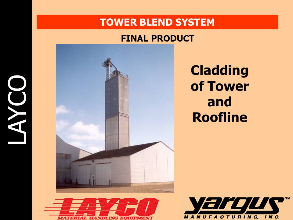 LAYCO TOWER BLEND SYSTEM FINAL PRODUCT Cladding of Tower and Roofline