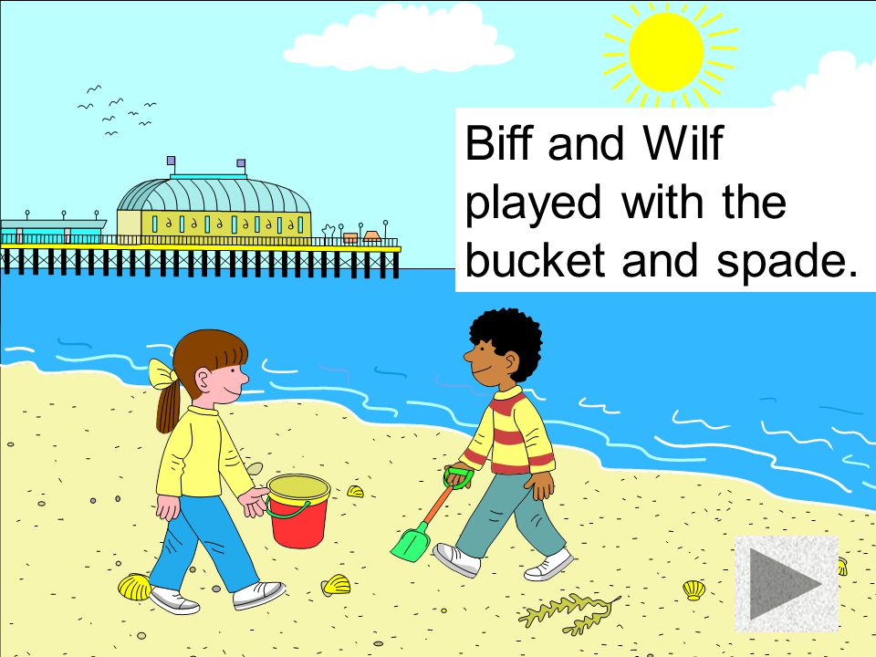 Biff and Wilf played football.
