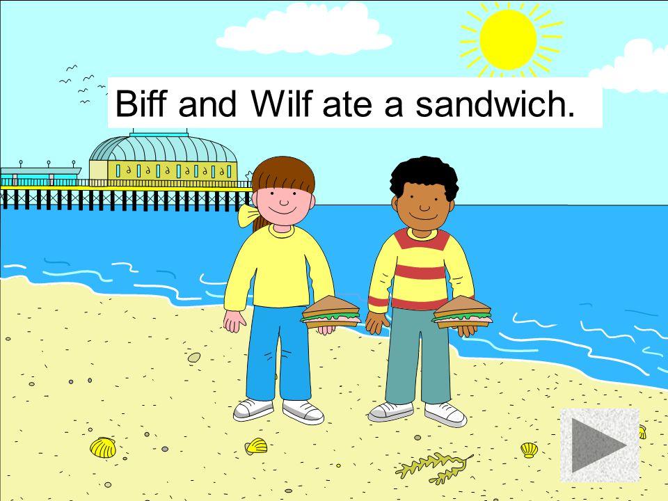 Biff and Wilf ate an apple.