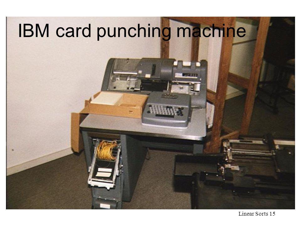 Linear Sorts 15 Card punching machine IBM card punching machine