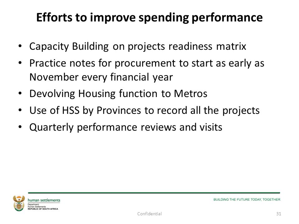 Efforts to improve spending performance Capacity Building on projects readiness matrix Practice notes for procurement to start as early as November ev