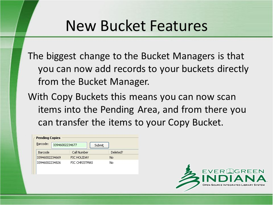 New Bucket Features The biggest change to the Bucket Managers is that you can now add records to your buckets directly from the Bucket Manager.