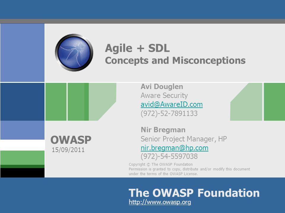 OWASP Agile + SDL = FAIL! SDL  Strict process Agile  Adaptive process 32