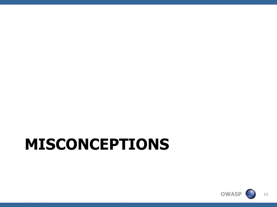 OWASP MISCONCEPTIONS 11