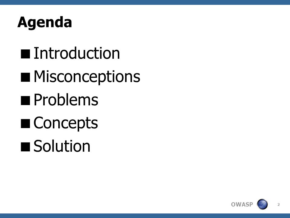 OWASP Agile Philosophy For SDL  Early Feedback already built in  Add Security to cross-functional team  Always do just enough work  Focus on the current sprint backlog  Prioritize, don't micro-manage 43