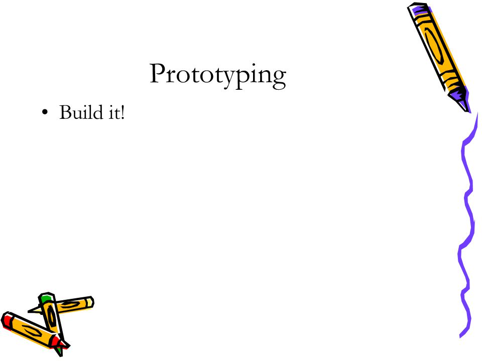 Prototyping Build it!