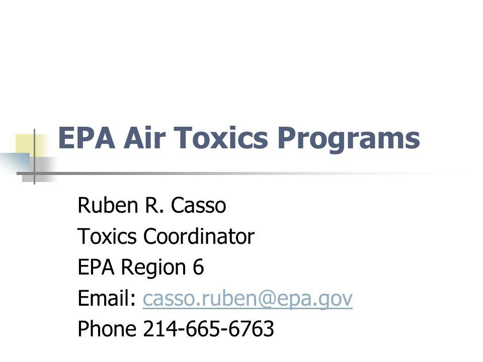EPA Air Toxics Programs Ruben R.