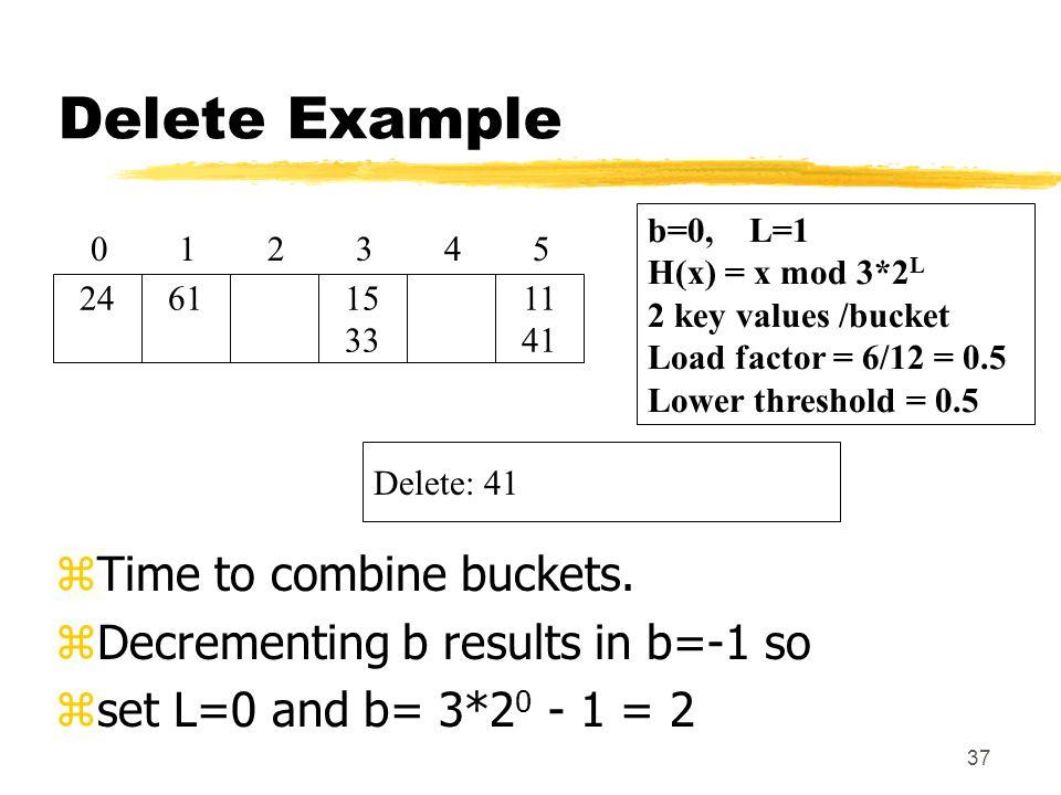 37 Delete Example zTime to combine buckets.