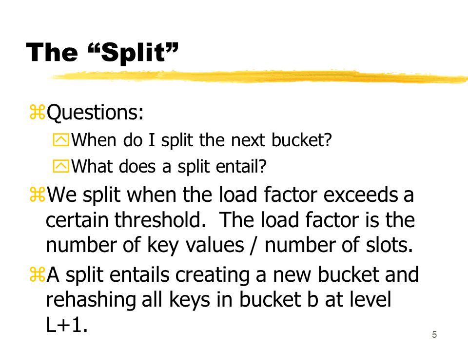 6 The Insert Algorithm zInitialize L = 0 and b = 0; zCalculate bucket = H(x, L) yif (bucket < b) bucket = H(x, L+1) zIf bucket has an empty slot, fill it with x yElse, create an overflow bucket for x zIf the new load factor >= the threshold yAdd new bucket at end yRehash all key values in bucket b at Level L+1 yAdd one to b.