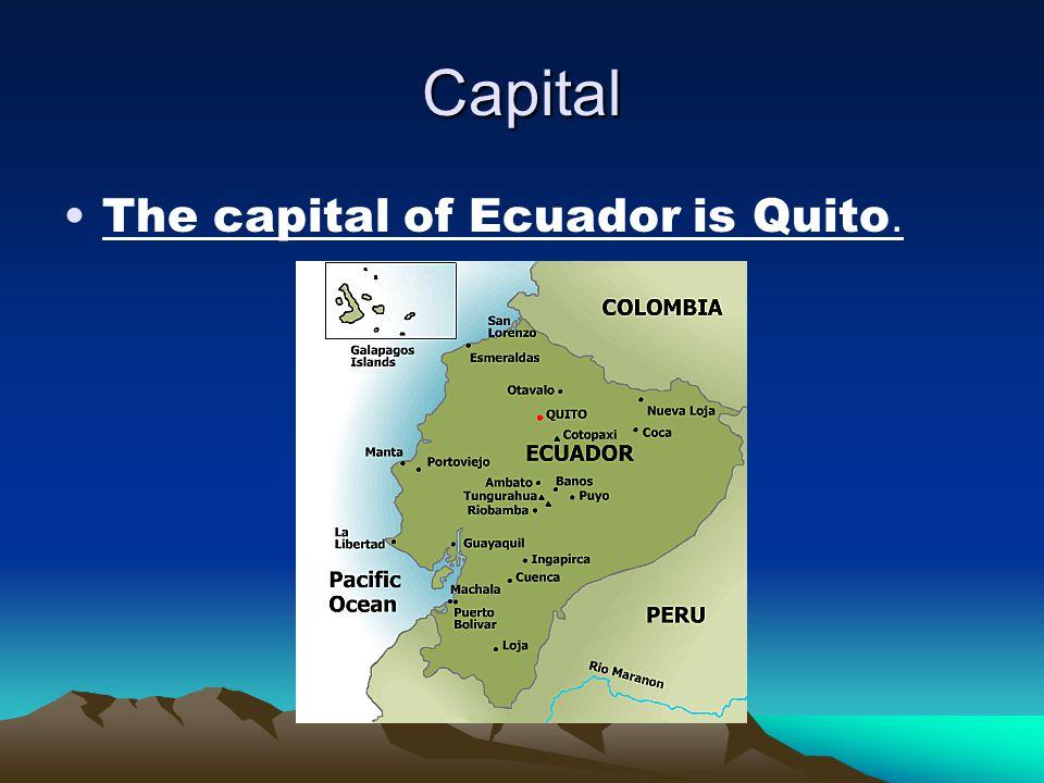ECUADOR By: Mario, Mia,and Bruno