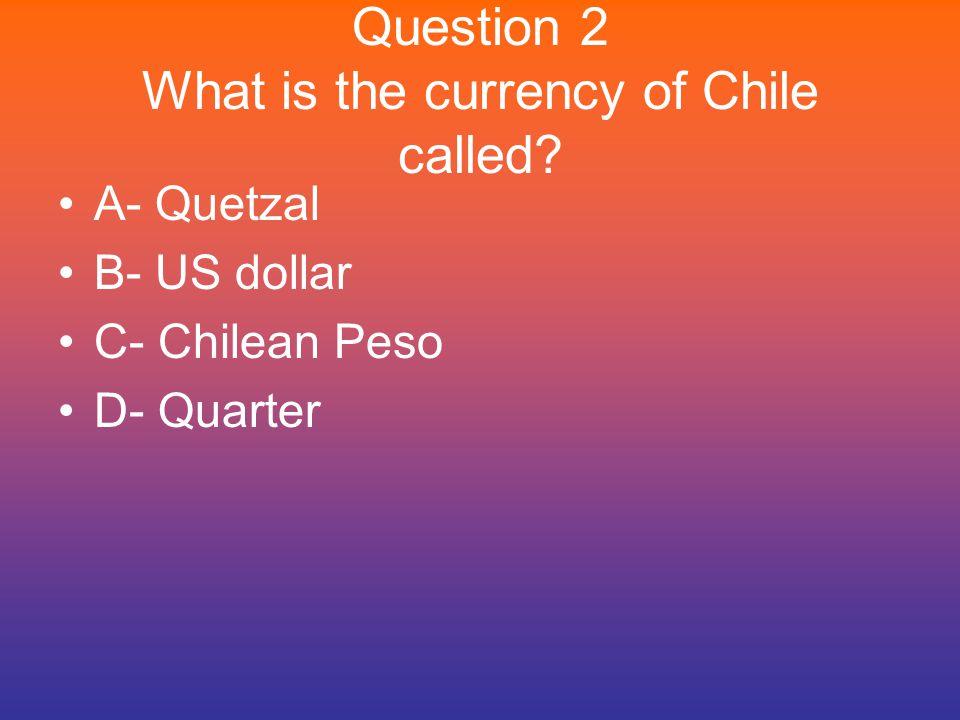 Power Point Quiz What is the capital of Chile.A- San Juan B- Santiago C- Washington D.C.