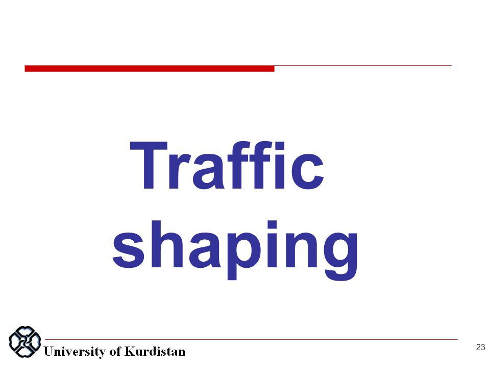 23 Traffic shaping
