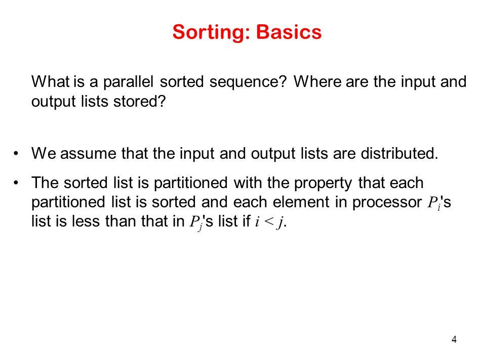 15 Odd-Even Transposition Sorting n = 8 elements, using the odd-even transposition sort algorithm.