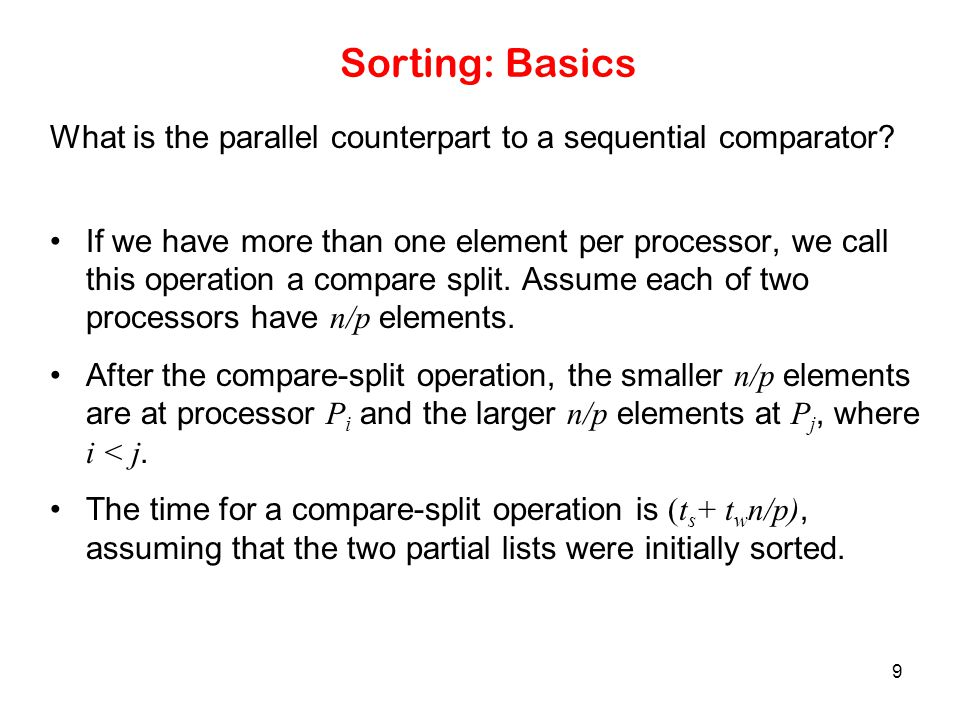 80 Parallelizing Quicksort: Shared Address Space Formulation The process recurses until there are p lists, at which point, the lists are sorted locally.