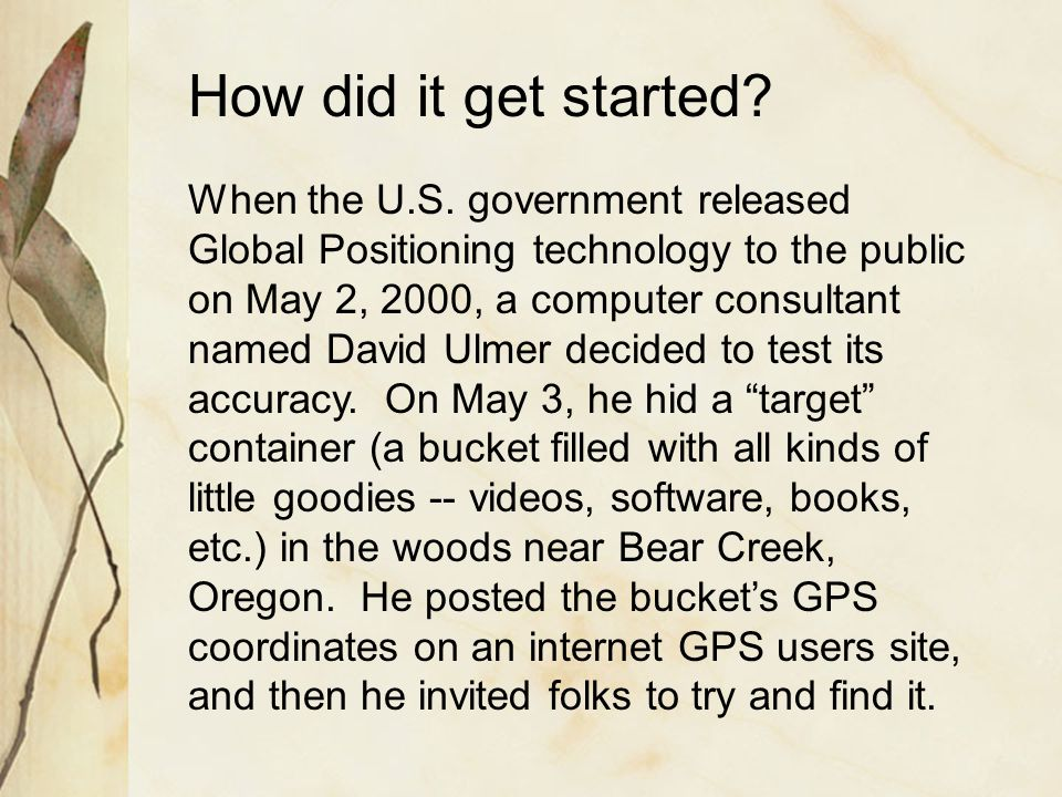How did it get started. When the U.S.