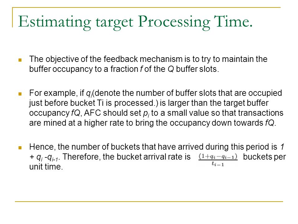Estimating target Processing Time.