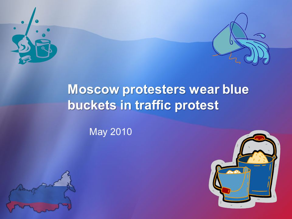 Moscow protesters wear blue buckets in traffic protest May 2010