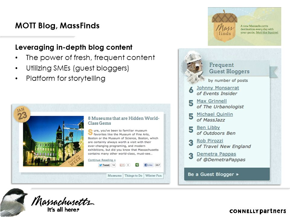 MOTT Blog, MassFinds Leveraging in-depth blog content The power of fresh, frequent content Utilizing SMEs (guest bloggers) Platform for storytelling