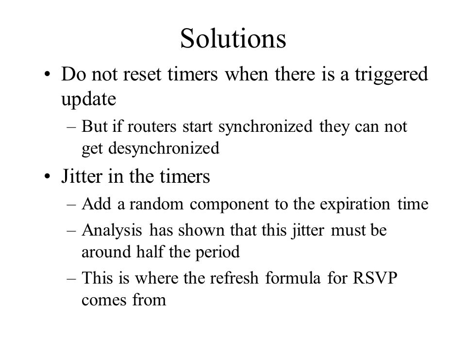Timer design Create/delete patterns are important again –Consider RSVP.
