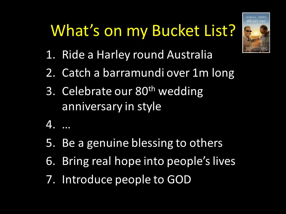 What's on my Bucket List.