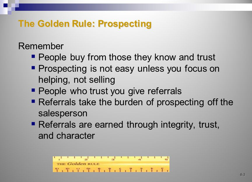 The Prospect Pool Leads Referrals Orphans Your customers 6-24