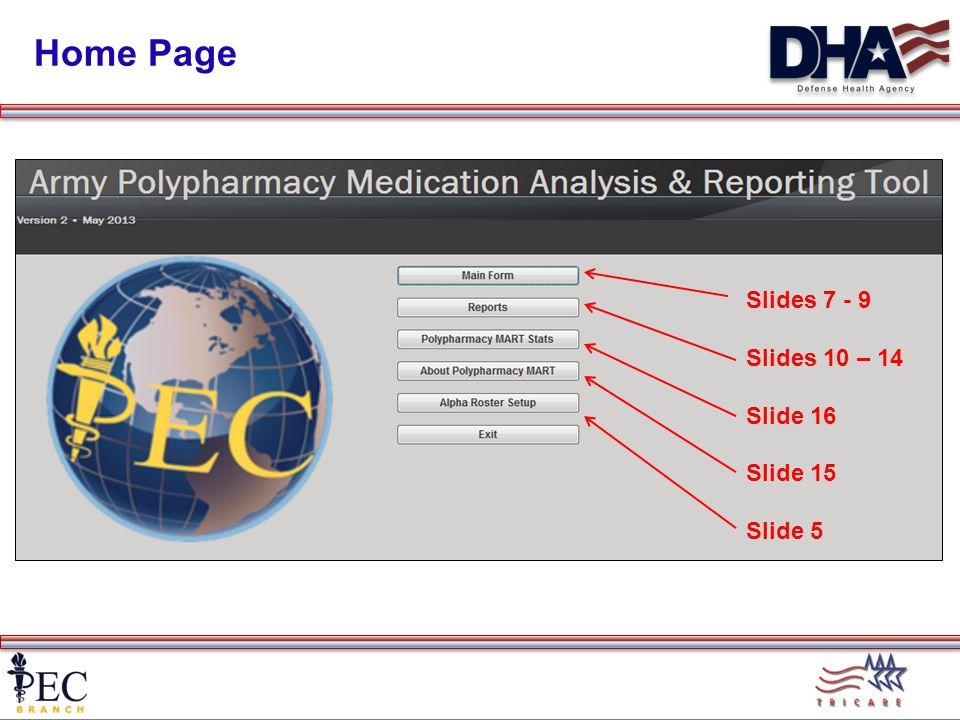 Home Page Slides 7 - 9 Slides 10 – 14 Slide 16 Slide 15 Slide 5