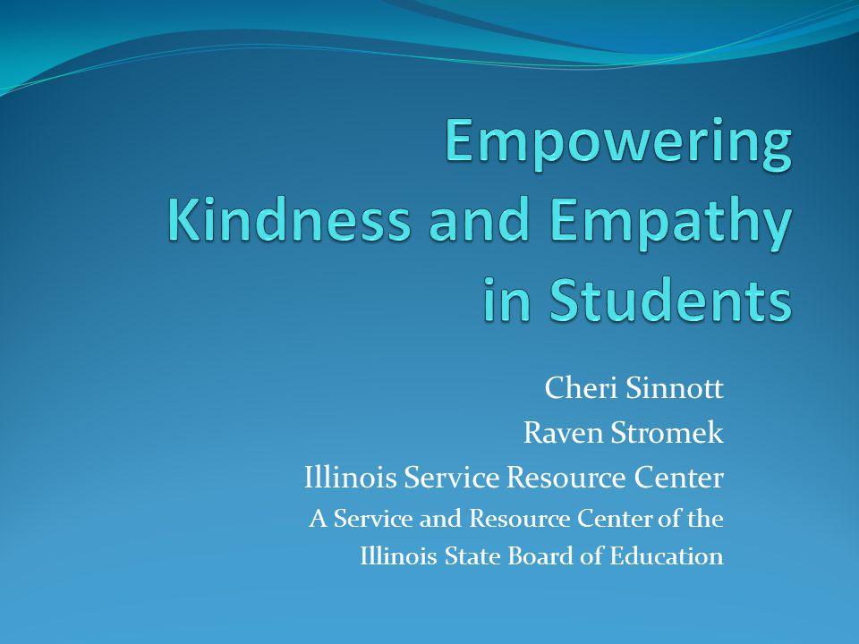 Cheri Sinnott Raven Stromek Illinois Service Resource Center A Service and Resource Center of the Illinois State Board of Education