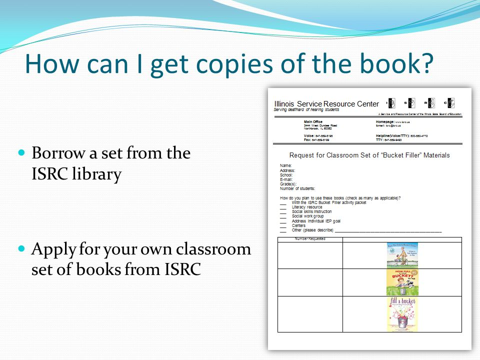 How can I get copies of the book? Borrow a set from the ISRC library Apply for your own classroom set of books from ISRC