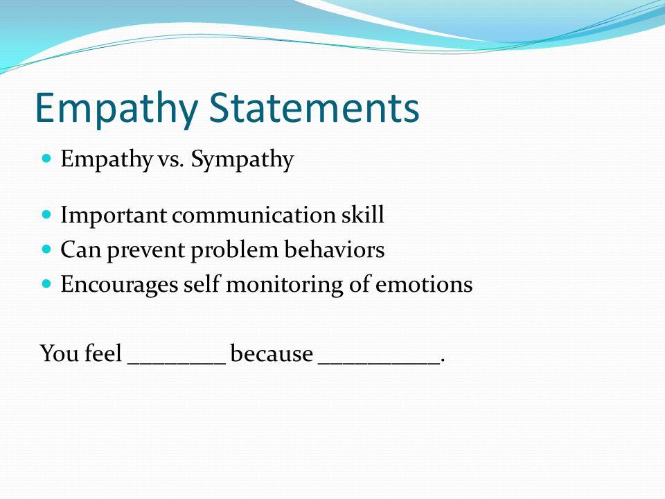Empathy Statements Empathy vs.