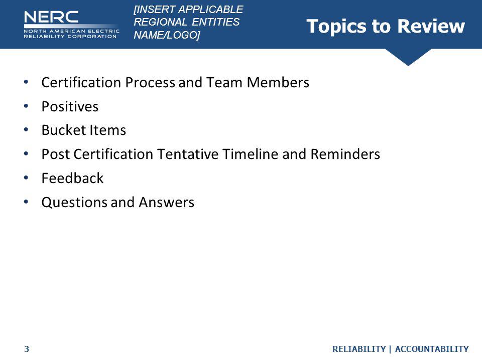 RELIABILITY | ACCOUNTABILITY4 Standards Reviewed [Standard 1 i.e.