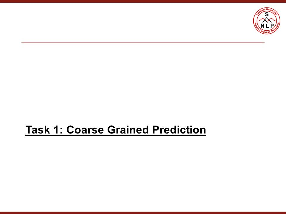Task 1: Coarse Grained Prediction