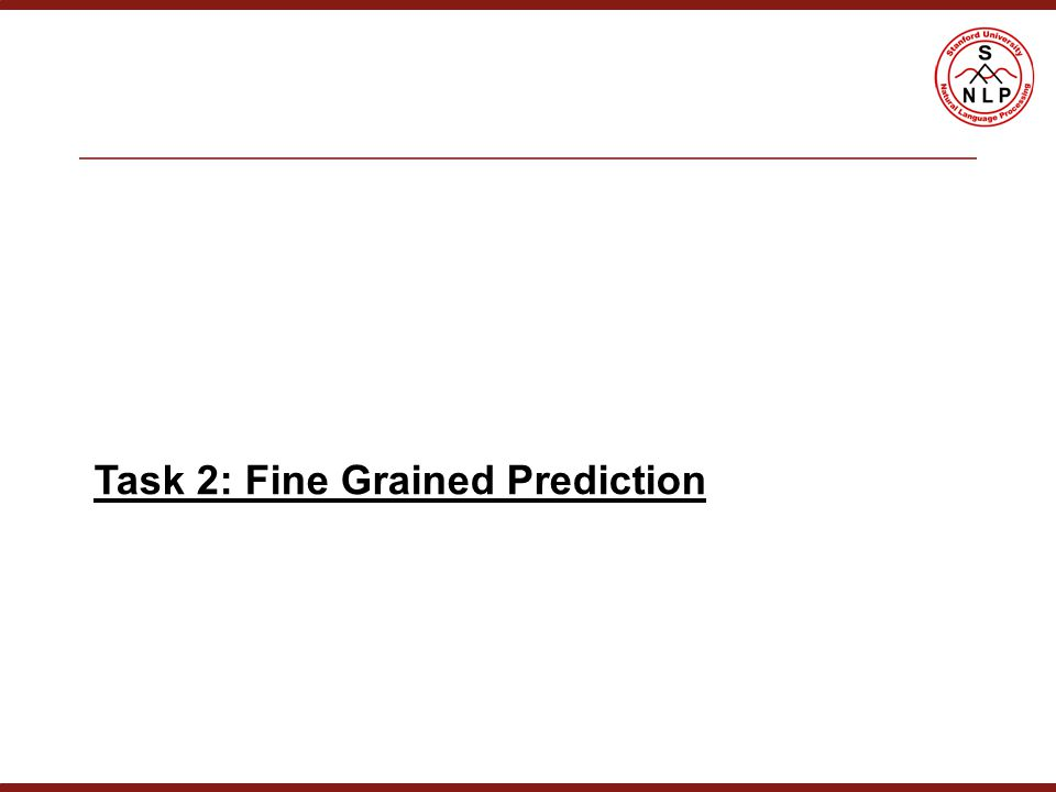 Task 2: Fine Grained Prediction