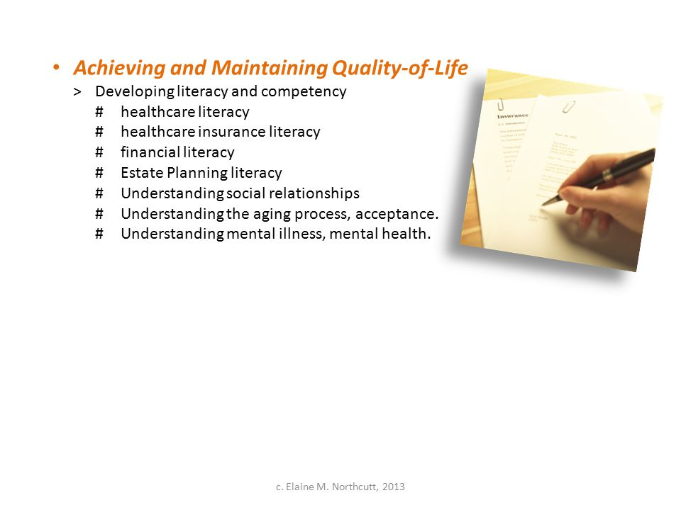 Achieving and Maintaining Quality-of-Life >Developing literacy and competency #healthcare literacy #healthcare insurance literacy #financial literacy