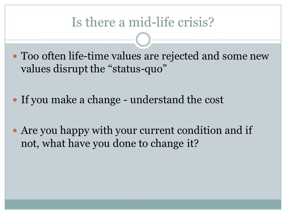 Is there a mid-life crisis?