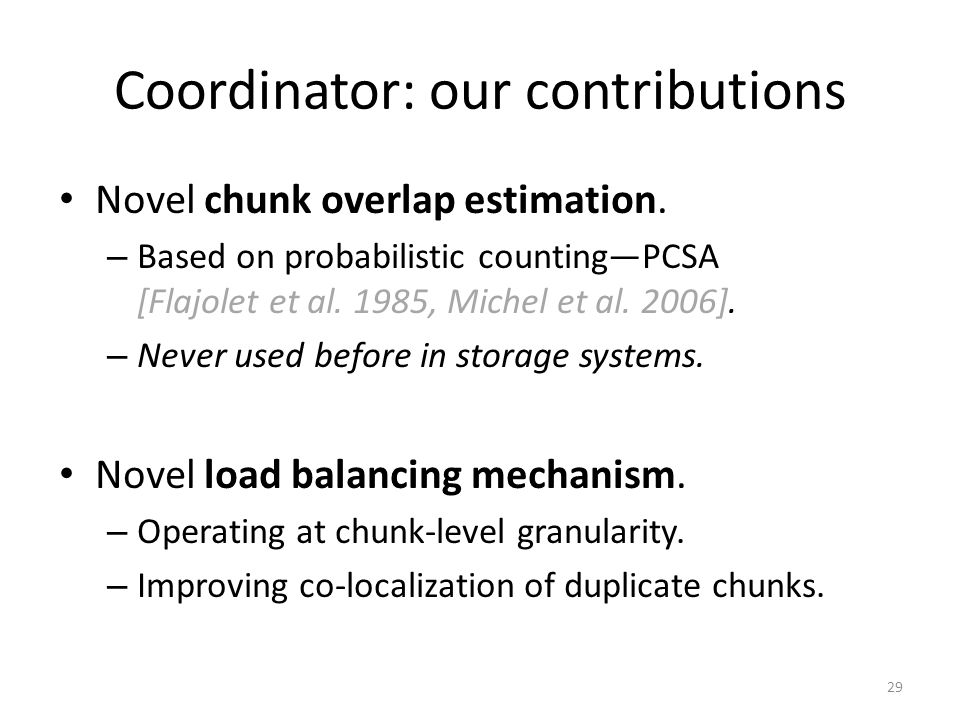 Coordinator: our contributions Novel chunk overlap estimation.