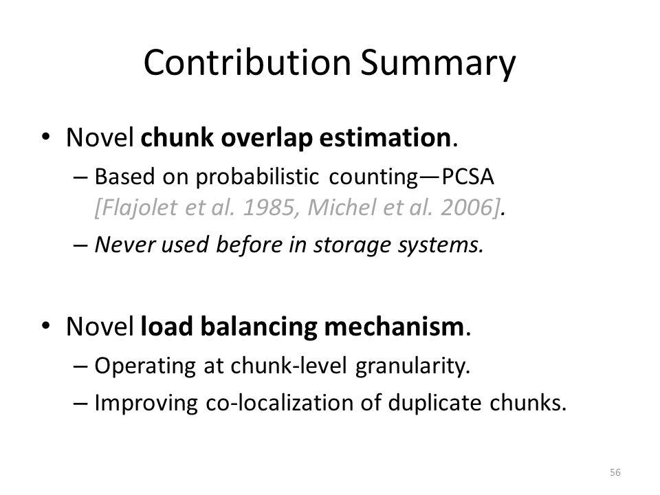 Contribution Summary Novel chunk overlap estimation.