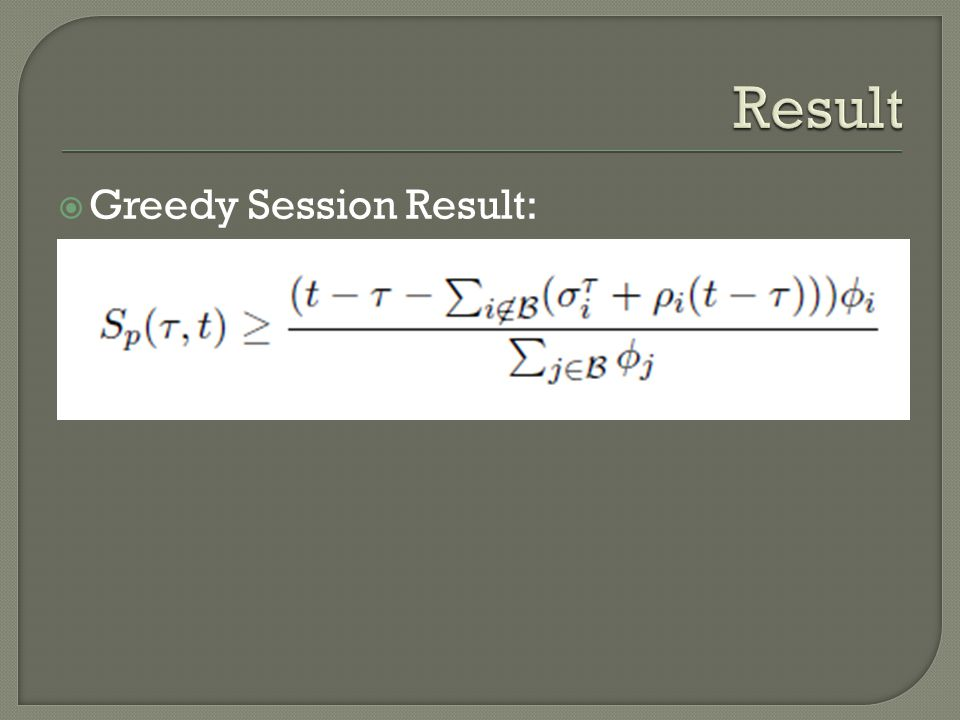  Greedy Session Result:
