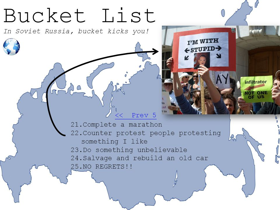 Bucket List In Soviet Russia, bucket kicks you.