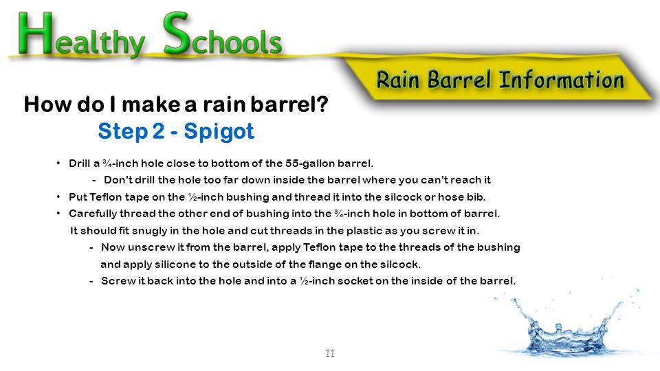 How do I make a rain barrel.