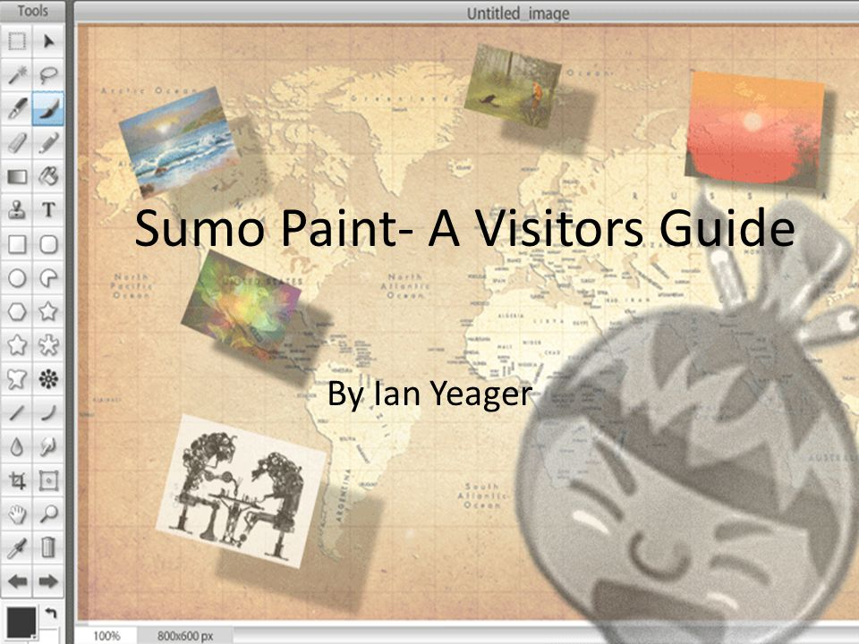 Overview Demonstrate the basic properties of Sumo Paint Instruct how to apply these skills to an uploaded image Test your knowledge with an online assessment