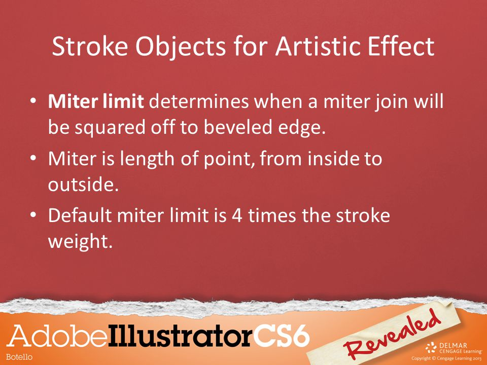 Stroke Objects for Artistic Effect Miter limit determines when a miter join will be squared off to beveled edge. Miter is length of point, from inside