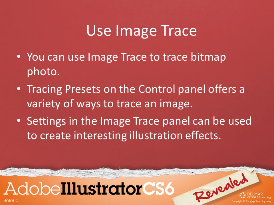 You can use Image Trace to trace bitmap photo. Tracing Presets on the Control panel offers a variety of ways to trace an image. Settings in the Image