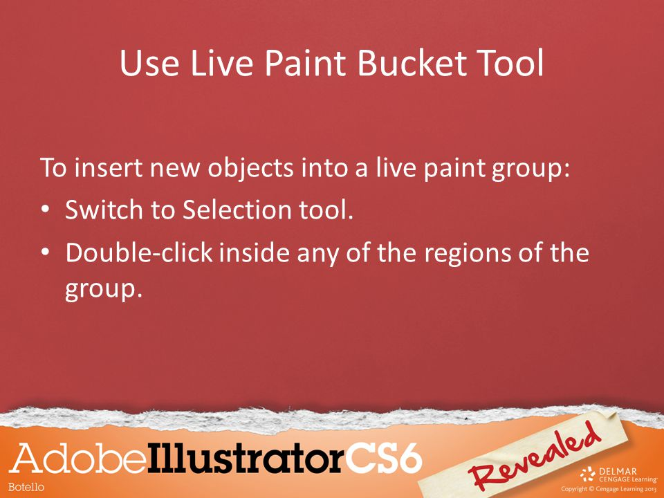 To insert new objects into a live paint group: Switch to Selection tool.