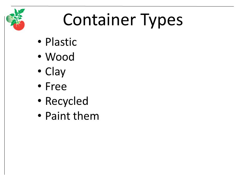 Container Types Plastic Wood Clay Free Recycled Paint them