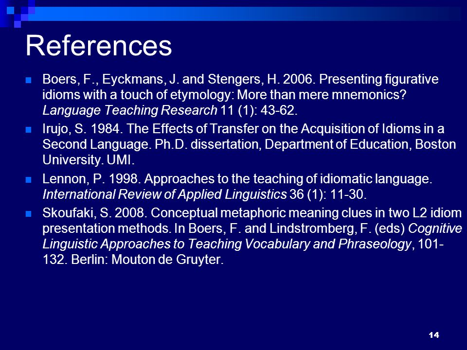 14 References Boers, F., Eyckmans, J.and Stengers, H.